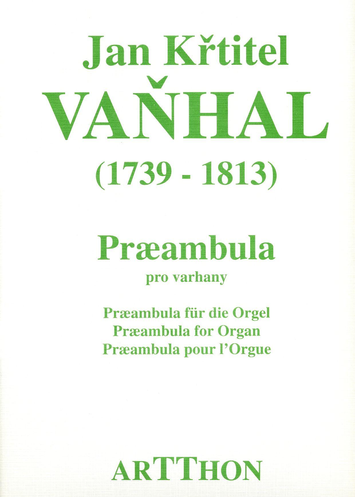 Vaňhal - Preambula